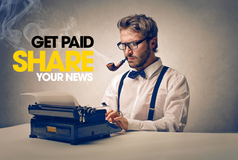 Get Paid - Share Your News