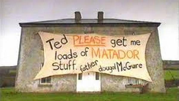 Fr Ted Matador