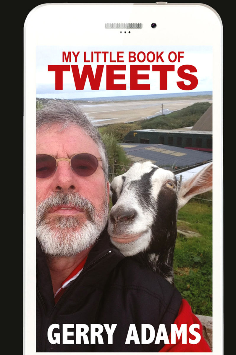 Gerry Adams' Book of Tweets