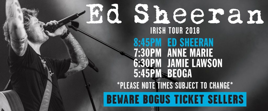 Ed Sheeran Irish tour stage times